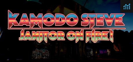 Kamodo Steve: Janitor on Fire! System Requirements