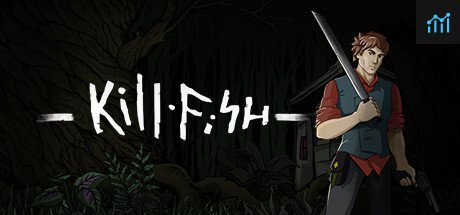 Kill Fish System Requirements