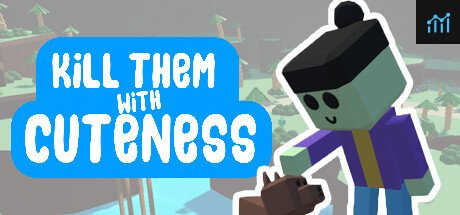 Kill Them With Cuteness System Requirements