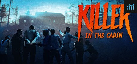 Killer in the cabin System Requirements