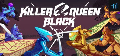 Killer Queen Black System Requirements