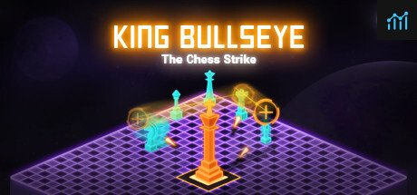 King Bullseye: The Chess Strike System Requirements