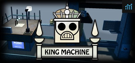 King Machine System Requirements