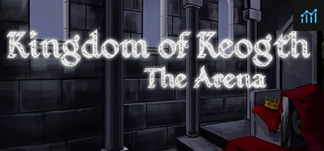 Kingdom of Keogth: the Arena System Requirements