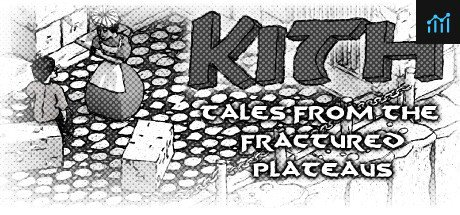 Kith - Tales from the Fractured Plateaus System Requirements