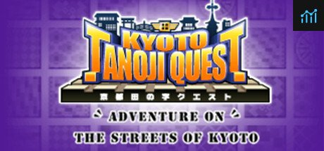 KYOTO TANOJI QUEST System Requirements