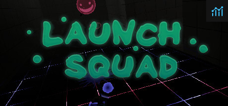 Launch Squad System Requirements