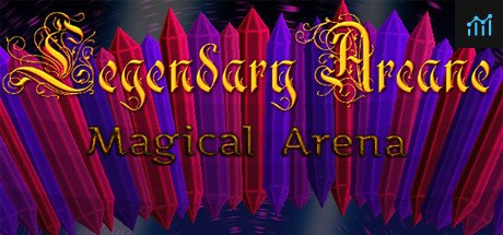 Legendary Arcane System Requirements