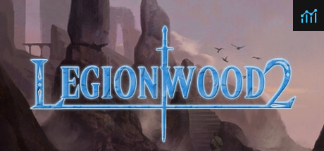Legionwood 2: Rise of the Eternal's Realm - Director's Cut System Requirements