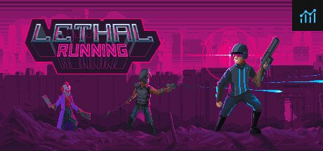 Lethal Running System Requirements
