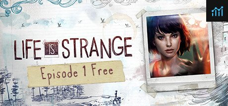 Life is Strange - Episode 1 System Requirements
