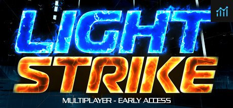 LightStrike System Requirements