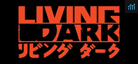 Living Dark System Requirements