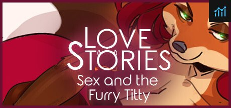 Love Stories: Sex and the Furry Titty System Requirements