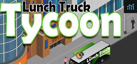 Lunch Truck Tycoon System Requirements
