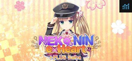 NEKO-NIN exHeart +PLUS Saiha System Requirements