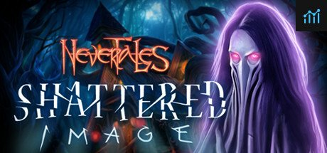 Nevertales: Shattered Image Collector's Edition System Requirements