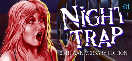 Night Trap - 25th Anniversary Edition System Requirements
