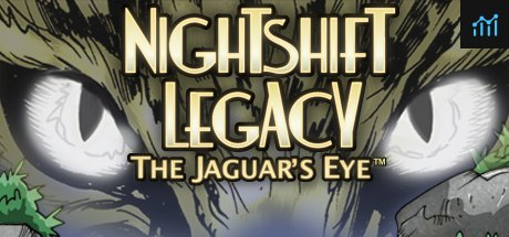 Nightshift Legacy: The Jaguar's Eye System Requirements