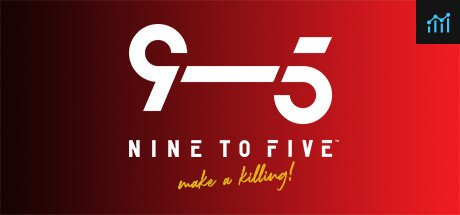 Nine to Five System Requirements
