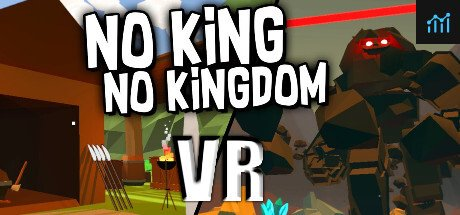 No King No Kingdom VR System Requirements