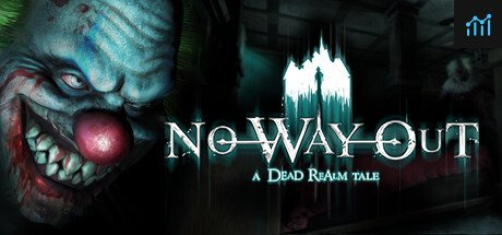 No Way Out - A Dead Realm Tale System Requirements