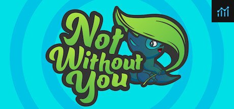Not Without You System Requirements