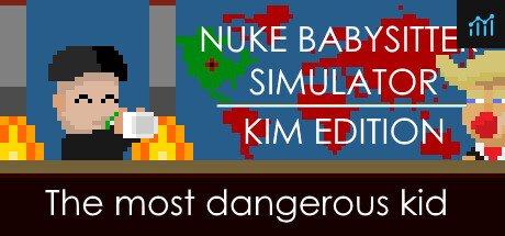 Nuke Babysitter Simulator | Kim Edition System Requirements