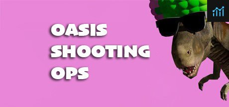 Oasis Shooting Ops System Requirements