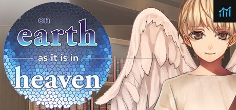 On Earth As It Is In Heaven - A Kinetic Novel System Requirements