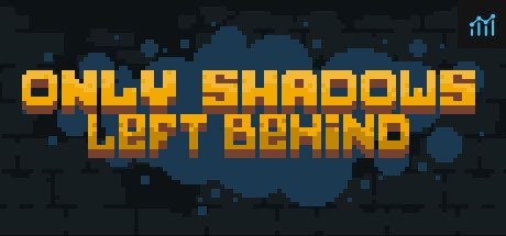 Only Shadows Left Behind System Requirements