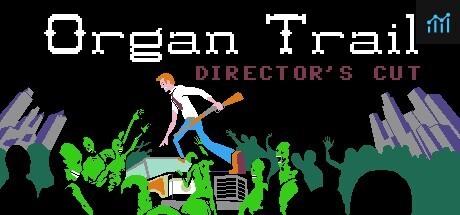 Organ Trail: Director's Cut System Requirements