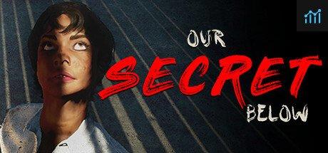 Our Secret Below System Requirements