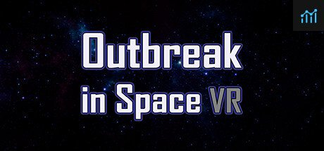 Outbreak in Space VR System Requirements