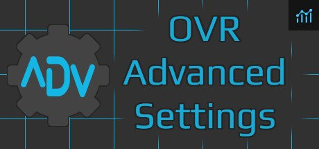 OVR Advanced Settings System Requirements