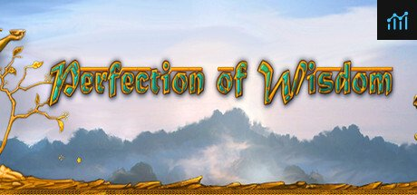Perfection of Wisdom System Requirements