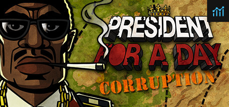 President for a Day - Corruption System Requirements
