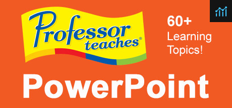 Professor Teaches PowerPoint 2013 & 365 System Requirements