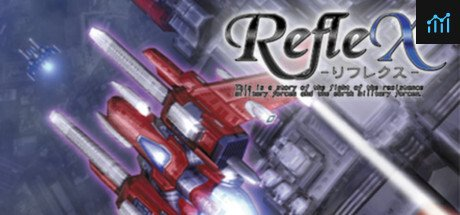 RefleX System Requirements
