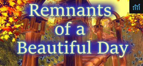 Remnants of a Beautiful Day System Requirements