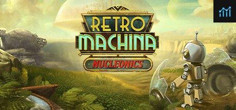 Retro Machina: Nucleonics System Requirements
