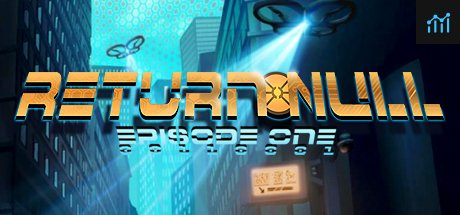 Return NULL - Episode 1 System Requirements