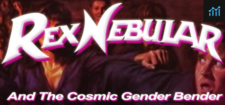 Rex Nebular and the Cosmic Gender Bender System Requirements