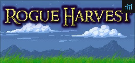 Rogue Harvest System Requirements