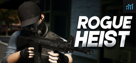 Rogue Heist System Requirements