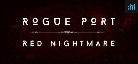 Rogue Port - Red Nightmare System Requirements