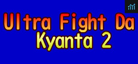 Ultra Fight Da ! Kyanta 2 System Requirements