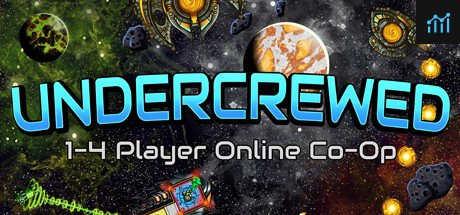 Undercrewed System Requirements