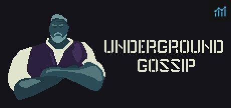 Underground Gossip System Requirements