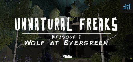 Unnatural Freaks: Episode 1 Wolf At Evergreen System Requirements